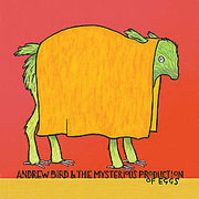 andrewbird-mysteriouseggs