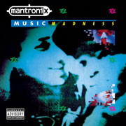 mantronix-musicmadness