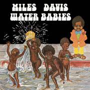 milesdavis-waterbabies
