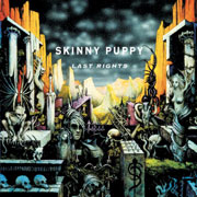 skinnypuppy-lastrights