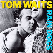 tomwaits-raindogs